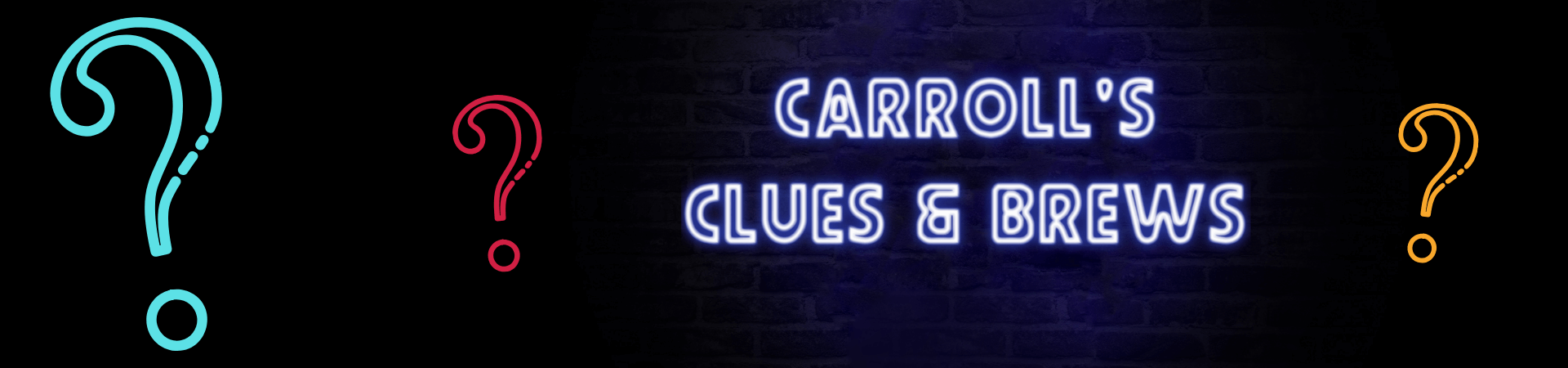 "The words ""Carroll's Clues and Brews"" written in neon lights appears against a dark blue brick background. Different colored question marks surround it."