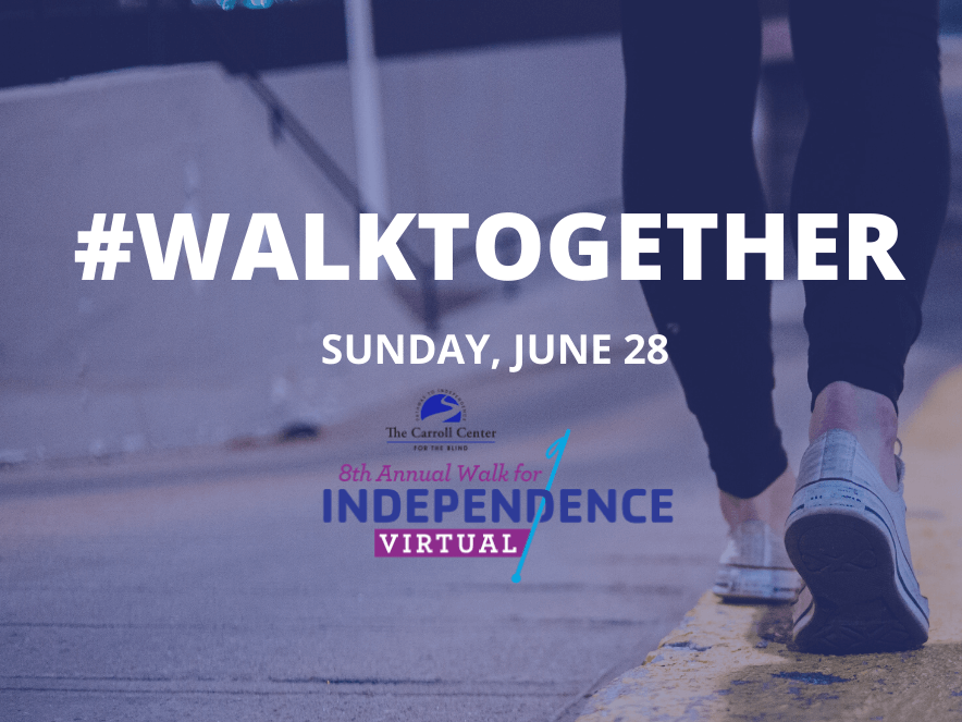 "The foreground features the virtual 8th annual walk for Independence logo with text that reads ""#WalkTogether, Sunday, June 28th."" The rear view of someone's feet walking into the distance is in the background."